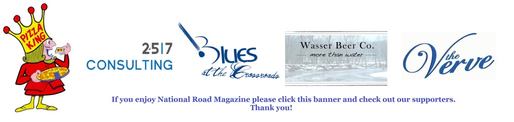 Please click this banner to thank our supporters and keep National Road Magazine moving forward.