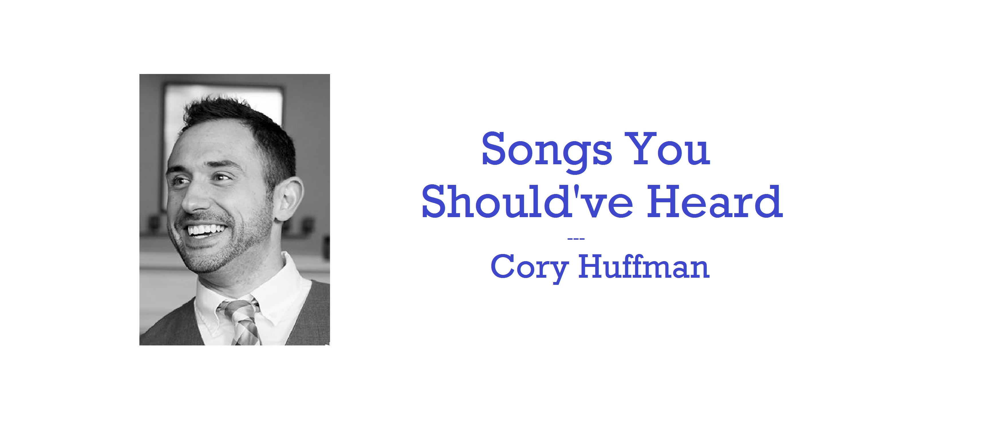 Cory Huffman returns with another analysis of a song you should have heard.