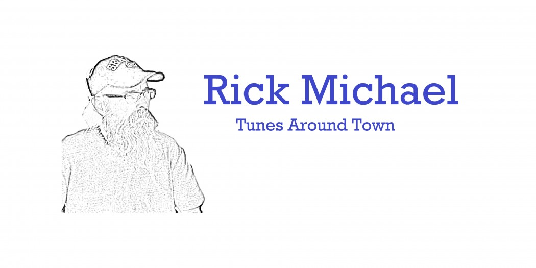 Rick Michael's Tunes Around Town